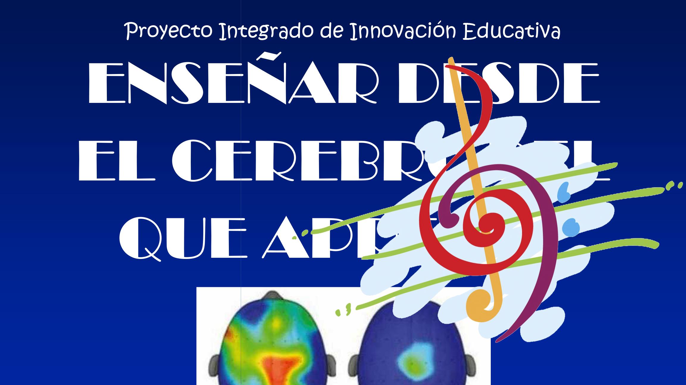PIIE: Educar desde el cerebro del que aprende
